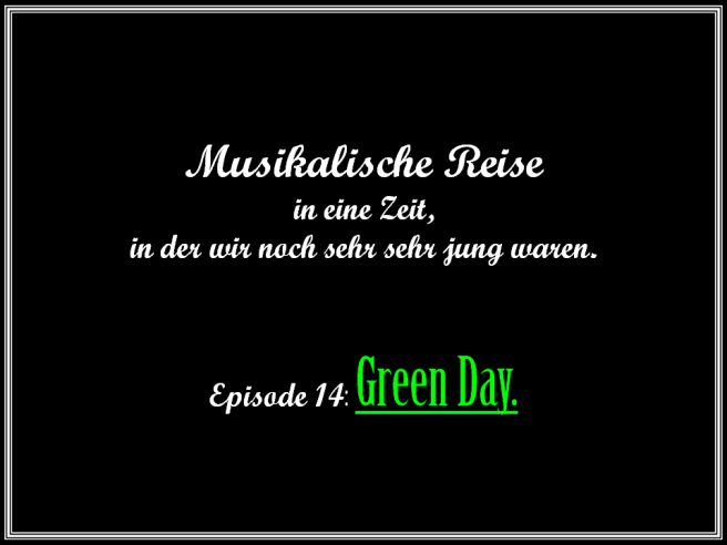 Journalidealist Andreas Wolf - Musikalische Reise in Jugend - 14 - Green Day - American Idiot.png